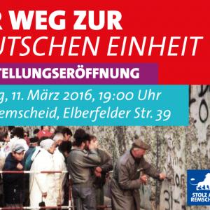 Einladung zur Ausstellung am 11.03.2016: Auf dem Weg zur deutschen Einheit