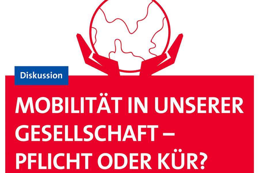 Mobilität in unserer Gesellschaft - Pflicht oder Kür?